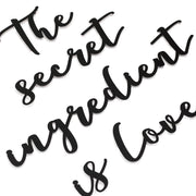 The Secret Ingredient Is Love