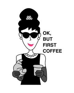 Special Price AUDREY HEPBURN OK BUT FIRST COFFEE T-Shirt
