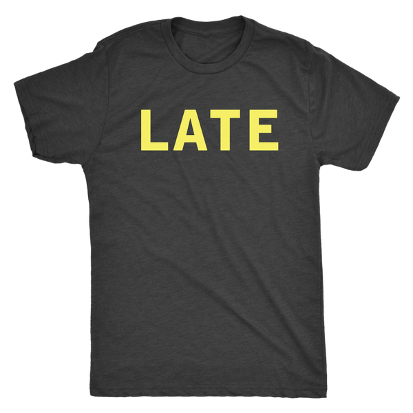 "THE MOTOR TOM | ""Late"" - Simple Tee (Men, Women, Toddler)"