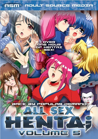 All Sex Hentai Volume 5