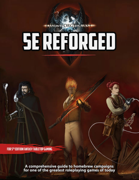 5e Reforged: A Homebrew Guide for 5th Edition Tabletop Gaming