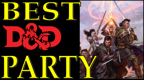 The Best D&D Party