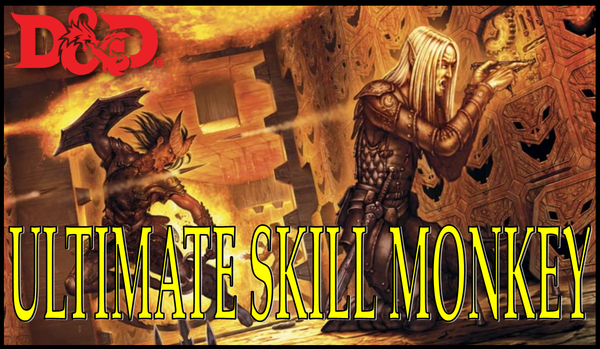 Builds - 5E Ultimate Skill Monkey