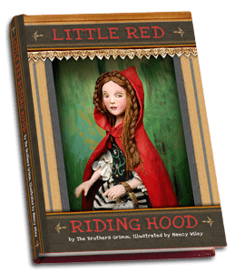 Little Red Riding Hood Book Illustrated by Nancy Wiley cover photo