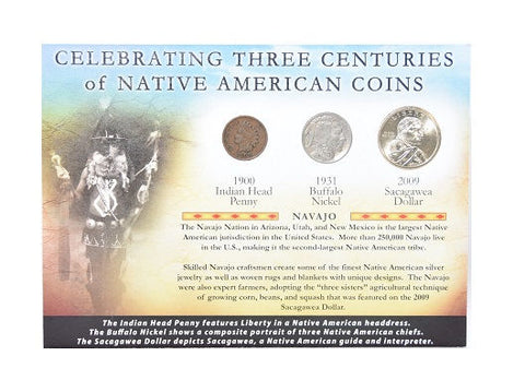 Three Centuries of Native Coins Cent 1900 Nickel 1931 Sacagawea Dollar 2009 -