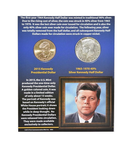 First Commemorative Mint 2015 Kennedy Presidential Dollar & 1965-70  Half Dollar -