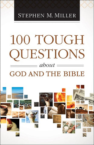 Miller 100 Tough Questions about God and the Bible Paperback -