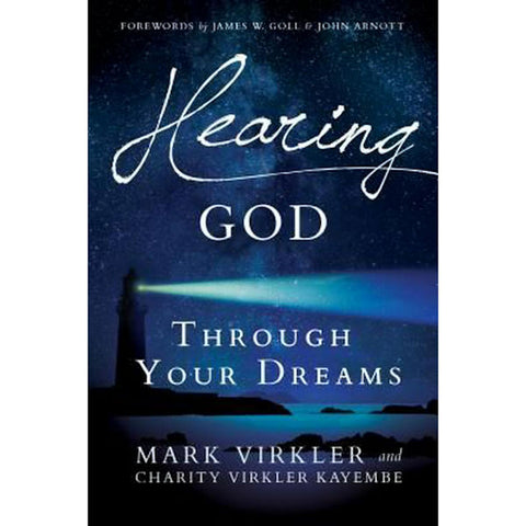 Hearing God Through Your Dreams: Understanding the Language God Speaks at Night - Brand New