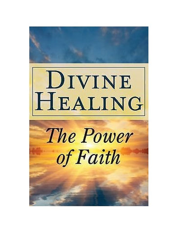Publications International Divine Healing: The Power of Faith Paperback  2011 -