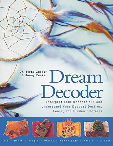 Dream Decoder: Interpret Your Unconscious and Understand Your Deepest Desires - Brand New