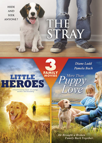 The Stray/Little Heroes/More than Puppy Love DVD - Brand New