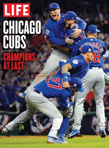 LIFE Chicago Cubs: Champions at Last Magazine - Brand New