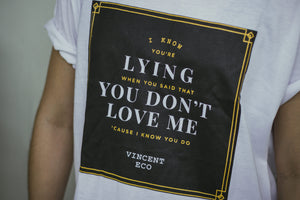 "Vincent Eco ""I Know You Do"" Lyric T-shirt"