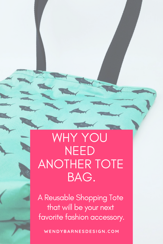 Why You Need Another Reusable Shopping Tote