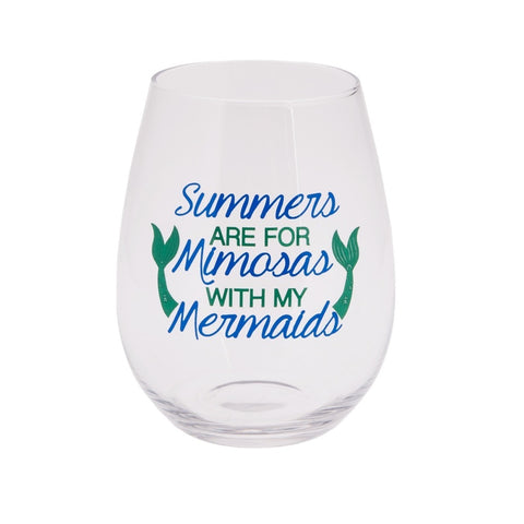 Stemless wine glass with mermaid tails and phrase Summers are for Mimosas with My Mermaids