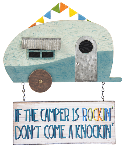 Wall Plaque - If the camper is rocking don't come a knockin'