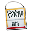 Psycho Path Sign