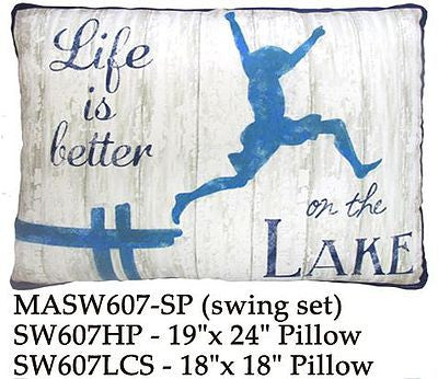 "Pillow with person jumping from pier to lake with saying ""Life is Better at the Lake.  Color is blue and white."