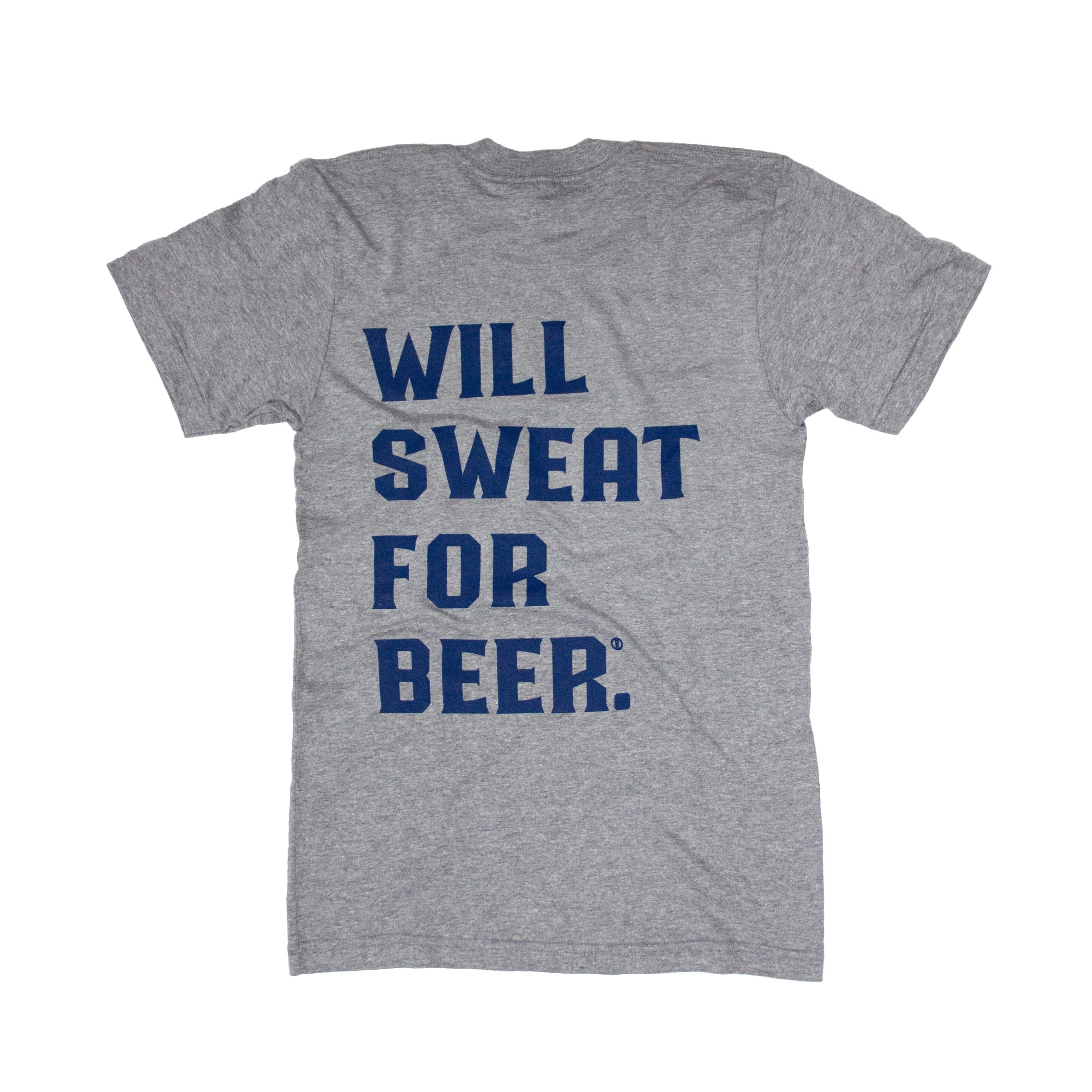 Will Sweat For Beer Basic Tee