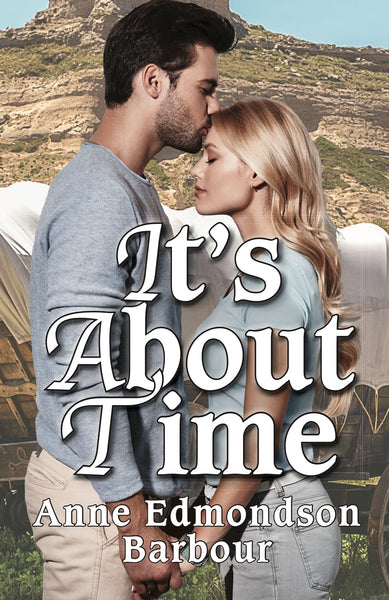 It's About Time — Anne Edmondson Barbour