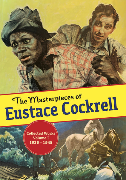 The Masterpieces of Eustace Cockrell - Roger Coleman