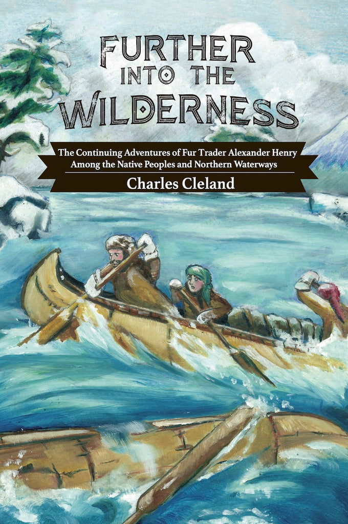 Further Into The Wilderness — Charles Cleland