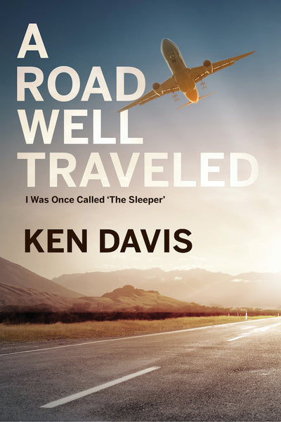A Road Well Traveled — Ken Davis