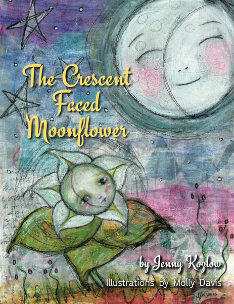 The Crescent Shaped Moonflower — Jenny Kozlow