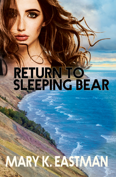 Return to Sleeping Bear — Mary K. Eastman