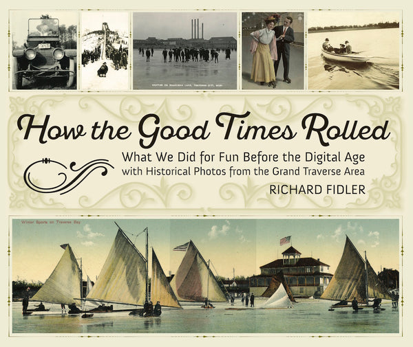 How The Good Times Rolled - Richard Fidler