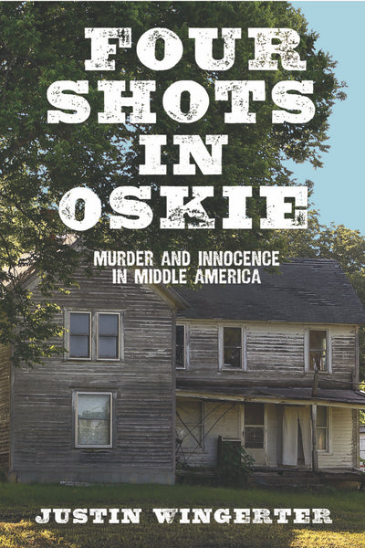 Four Shots in Oskie - Justin Wingerter