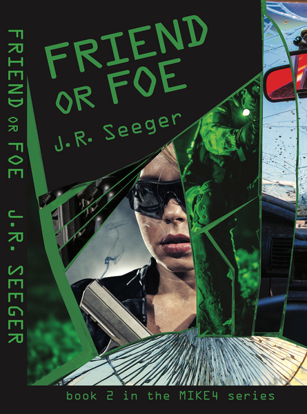 Friend or Foe — J.R. Seeger