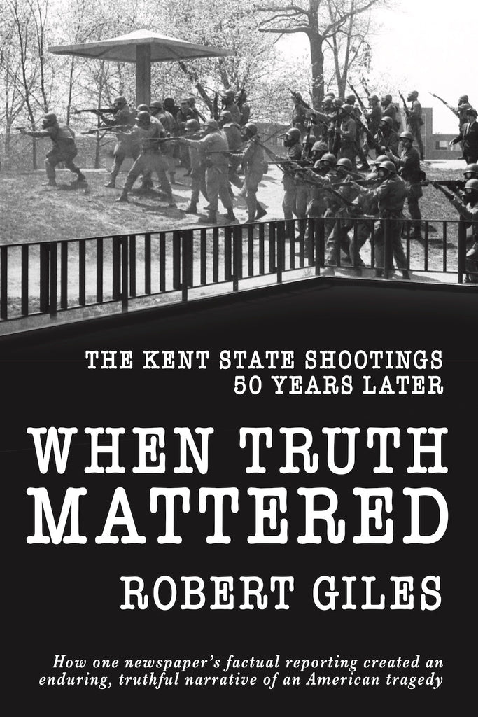 When Truth Mattered - Robert Giles