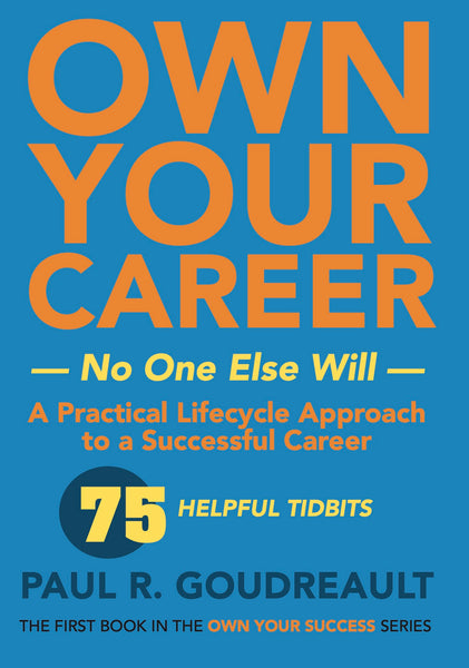Own Your Career — Paul Goudreault
