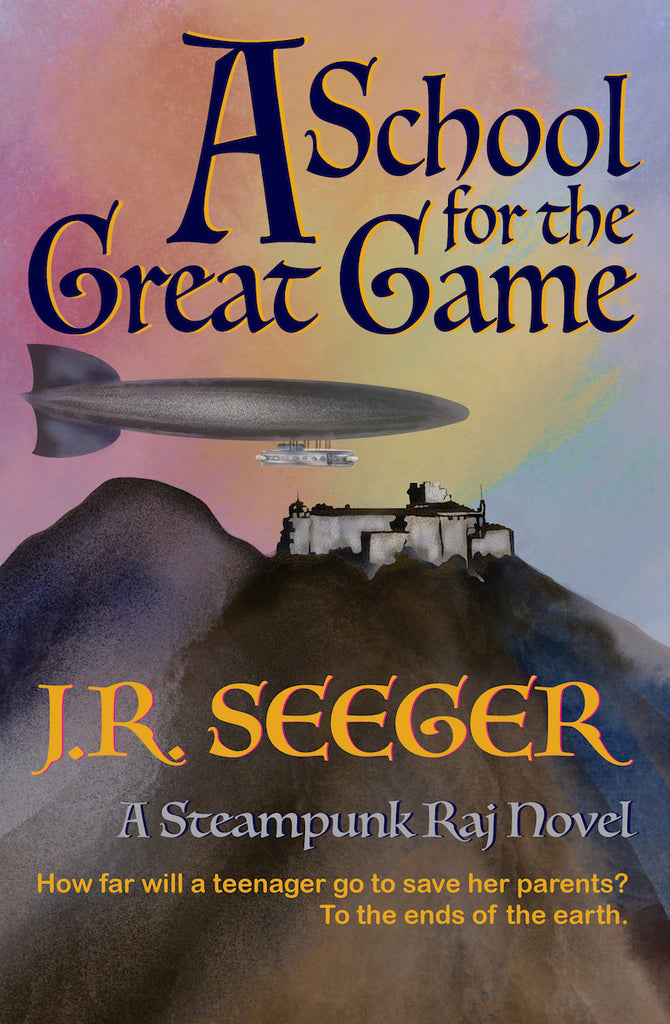 A School for the Great Game — J.R. Seeger