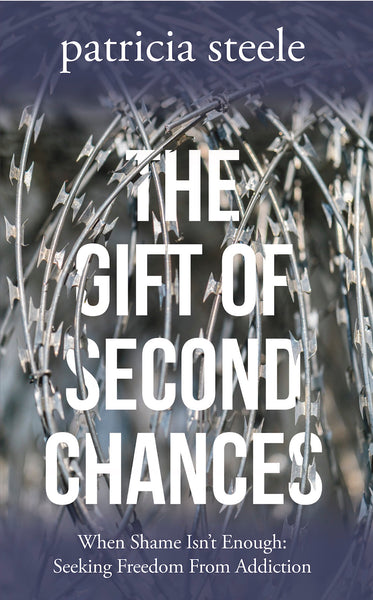 The Gift of Second Chances — Patricia Steele