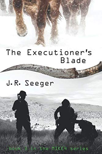 The Executioner's Blade — J.R. Seeger