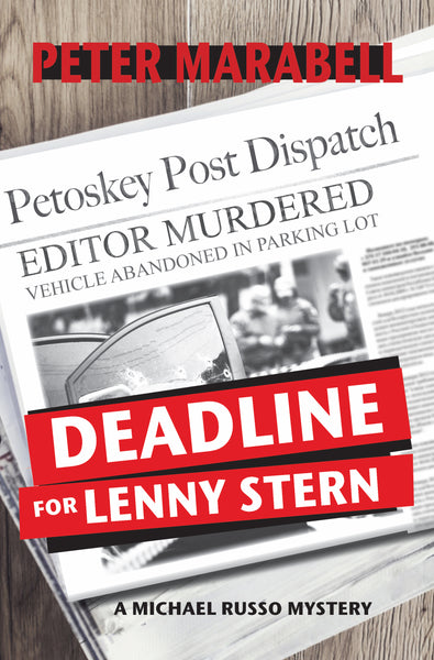 Deadline for Lenny Stern - Peter Marabell