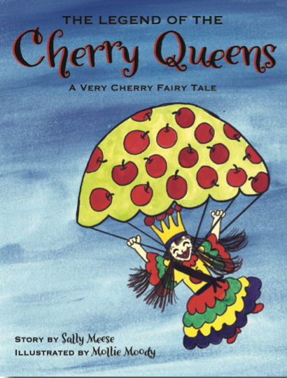 The Legend of the Cherry Queens — Sally Meese and Mollie Moody