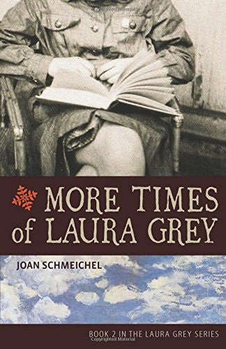 More Times of Laura Gray - Joan Schmeichel