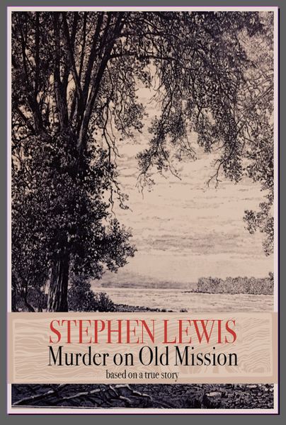Murder on Old Mission - Stephen Lewis