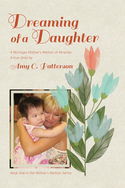 Dreaming of a Daughter — Amy C. Patterson
