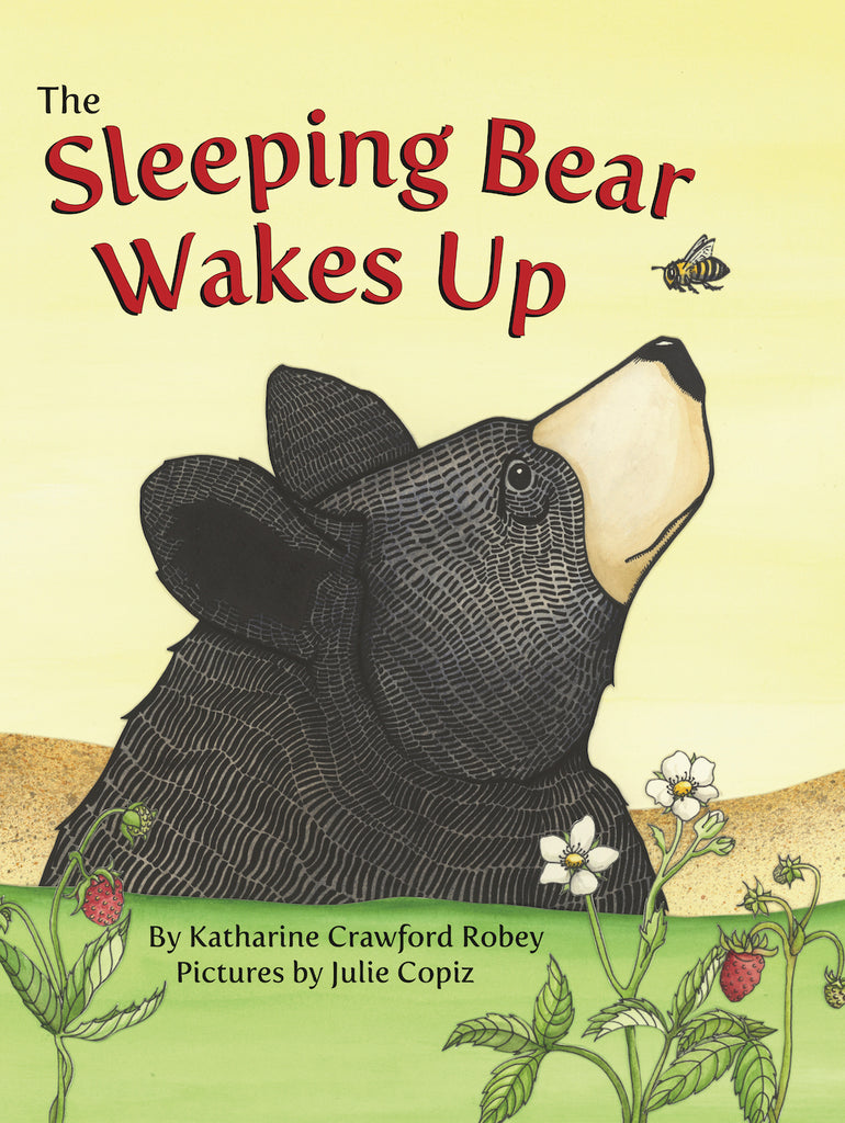 The Sleeping Bear Wakes Up — Katharine Robey