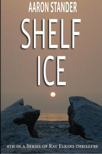 Shelf Ice - Aaron Stander