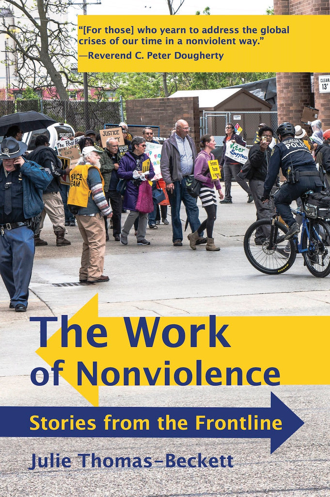 The Work of Nonviolence — Julie Thomas-Beckett