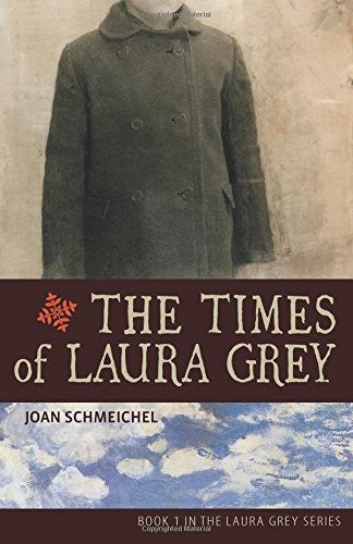 The Times of Laura Grey - Joan Schmeichel