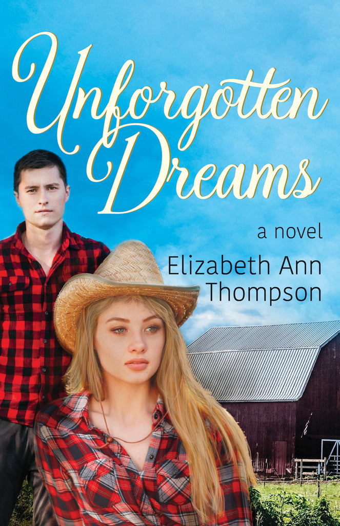 Unforgotten Dreams — Elizabeth Thompson