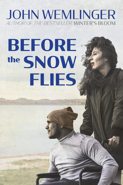 Before The Snow Flies — John Wemlinger
