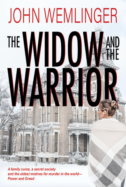 The Widow and the Warrior — John Wemlinger
