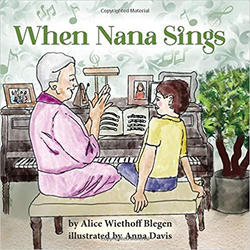 When Nana Sings — Alice Wiethoff Blegen